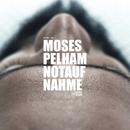 Notaufnahme/Moses Pelham
