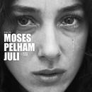 Juli/Moses Pelham