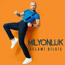 Milyonluk/Selami Bilgic