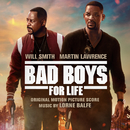 Bad Boys for Life (Original Motion Picture Score)/Lorne Balfe