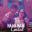 "Haan Main Galat (From ""Love Aaj Kal"")/Pritam"