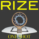 ONE SHOT/RIZE
