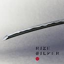 SILVER/RIZE