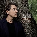 Peuple des fontaines (Edit single)/Francis Cabrel