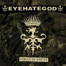 Circle of Nerves/Eyehategod