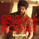 Master (Original Background Score)/Anirudh Ravichander