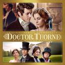 Doctor Thorne (Original Soundtrack Album)/Ilan Eshkeri