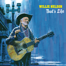 That's Life/Willie Nelson