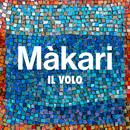 Màkari/Il Volo