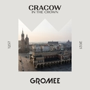 Cracow In The Crown/Gromee