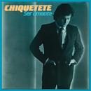 Ser Amante (Remasterizado)/Chiquetete