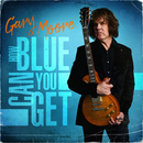 How Blue Can You Get/Gary Moore