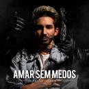 Amar Sem Medos/Paulo Sousa
