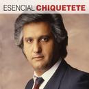 Esencial Chiquetete/Chiquetete