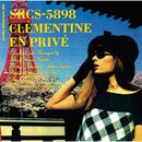 アン・プリヴェ ~ 東京の休暇/Clementine
