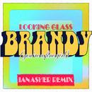 Brandy (You're a Fine Girl) (Ian Asher Remix)/Looking Glass