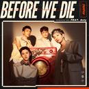 Before We Die (Japanese ver.)( feat.Anly)/noovy