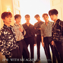 WITH ME AGAIN/2PM