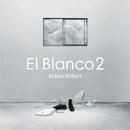El Blanco2/Kidori Kidori