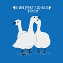 Delivery Songs/ドミコ