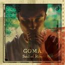 Soul of Rite/Goma