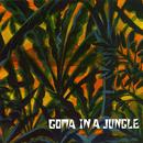 IN A JUNGLE/Goma