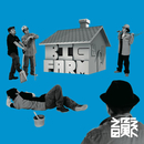 BIG FARM/韻シスト