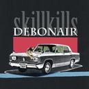 DEBONAIR/skillkills