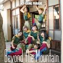 Beyond the Mountain(Type-A)/GANG PARADE