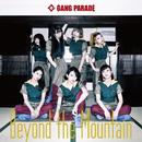 Beyond the Mountain(Type-B)/GANG PARADE