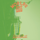 WORLD'S END 南半球remix/lyrical school