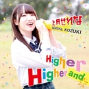 Higher and Higher/上月せれな