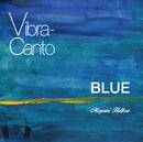 【HPL5】Vibra-canto BLUE/服部 恵