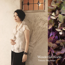 Wonderful World/宮本貴奈