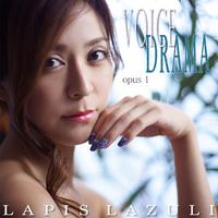 VOICE DRAMA opus.1/Lapis Lazuli