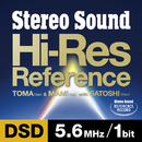 Stereo Sound Hi-Res Reference DSD 5.6MHz/1bit(特典 44.1kHz/16bit音源付)/TOMA & MAMI with SATOSHI