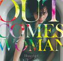 Out Comes Woman [96kHz]/Honeybird