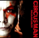 CIRCUS MAN/遠藤正明