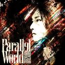 Parallel World/森久保祥太郎