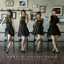 Eternal Tours 【Type C】/スフィア