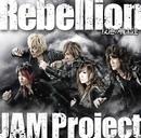 Rebellion~反逆の戦士達~/JAM Project