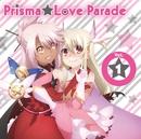 TVアニメ「Fate/kaleid linerプリズマ☆イリヤ ツヴァイ!」キャラクターソング Prisma☆Love Parade Vol.1/V.A.