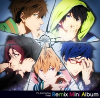 TV Animation Free!Remix Mini Album