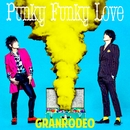 Punky Funky Love/GRANRODEO