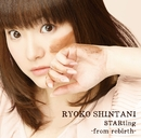 STARting -from rebirth-/新谷良子