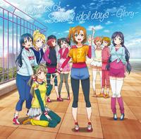 『ラブライブ!』TVアニメ2期 オリジナルサウンドトラック Notes of School idol days ~Glory~