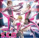 THE IDOLM@STER SideM ST@RTING LINE-06 S.E.M/S.E.M