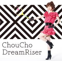 DreamRiser/ChouCho(ちょうちょ)