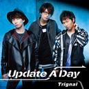 Update A Day/Trignal
