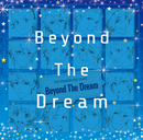 Beyond The Dream/V.A.